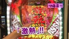 #343 ヒロシ・ヤングアワー/ヴヴヴ/北斗無双2/動画